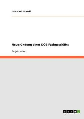Neugrundung Eines Dob-Fachgeschafts (Paperback)