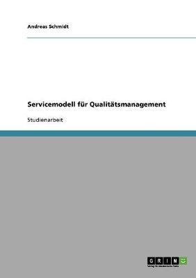 Servicemodell F r Qualit tsmanagement (Paperback)