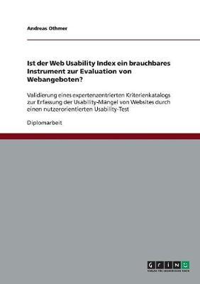 Ist Der Web Usability Index Ein Brauchbares Instrument Zur Evaluation Von Webangeboten? (Paperback)