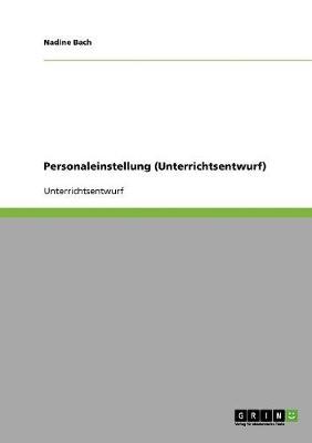 Personaleinstellung (Unterrichtsentwurf) (Paperback)