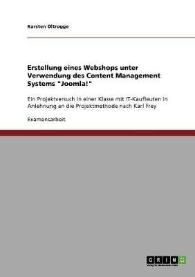 Erstellung Eines Webshops Unter Verwendung Des Content Management Systems Joomla! (Paperback)