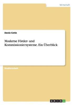 Moderne Forder- Und Kommissioniersysteme. Ein Uberblick (Paperback)