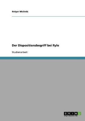 Der Dispositionsbegriff Bei Ryle (Paperback)