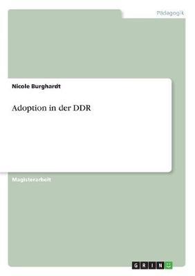 Adoption in Der Ddr (Paperback)