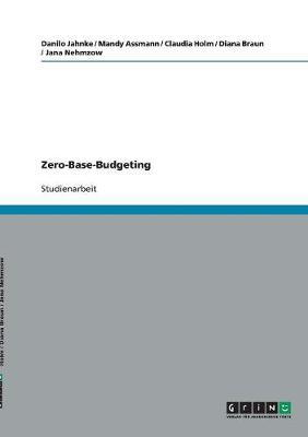 Zero-Base-Budgeting (Paperback)