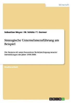 Strategische Unternehmensf hrung Am Beispiel (Paperback)