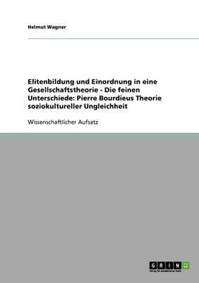 Pierre Bourdieus Theorie Soziokultureller Ungleichheit (Paperback)
