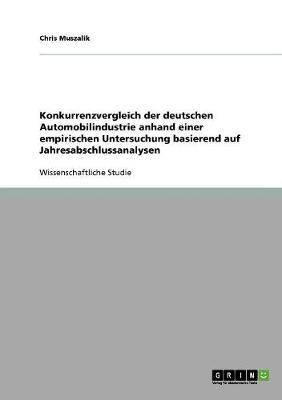 Konkurrenzvergleich Der Deutschen Automobilindustrie (Paperback)