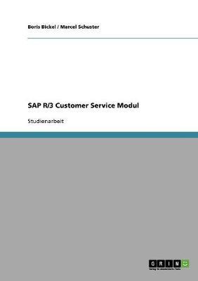 SAP R/3 Customer Service Modul (Paperback)