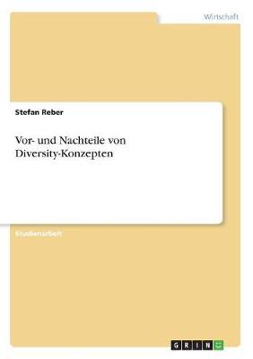 VOR- Und Nachteile Von Diversity-Konzepten (Paperback)