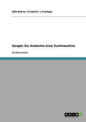 Google: Zur Anatomie Einer Suchmaschine (Paperback)