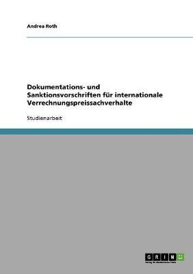 Dokumentations- Und Sanktionsvorschriften Fur Internationale Verrechnungspreissachverhalte (Paperback)