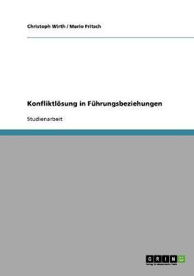 Konfliktlosung in Fuhrungsbeziehungen (Paperback)