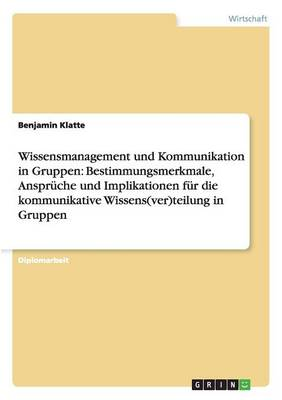 Wissensmanagement Und Kommunikation in Gruppen (Paperback)