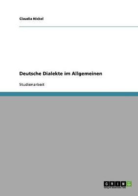 Deutsche Dialekte Im Allgemeinen (Paperback)