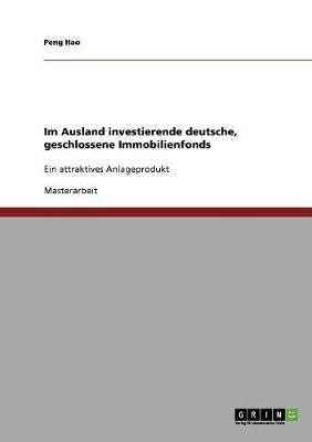 Im Ausland Investierende Deutsche, Geschlossene Immobilienfonds (Paperback)
