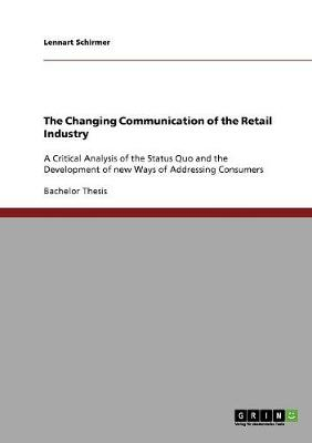 The Changing Communication of the Retail Industry (Paperback)