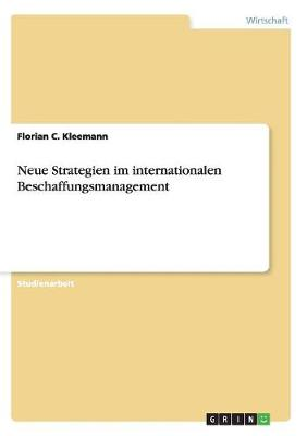 Neue Strategien Im Internationalen Beschaffungsmanagement (Paperback)