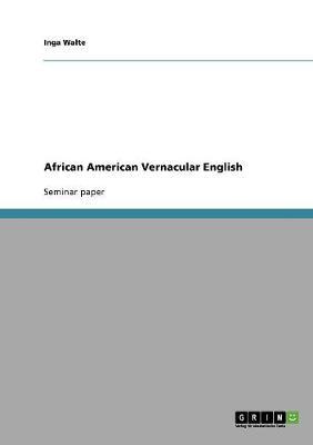 African American Vernacular English (Paperback)