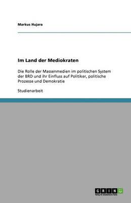 Im Land Der Mediokraten (Paperback)