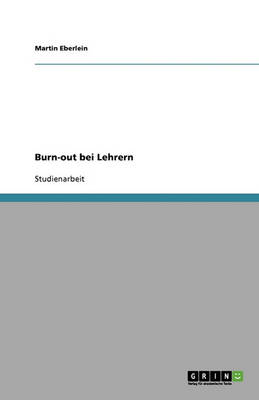Burn-Out Bei Lehrern (Paperback)