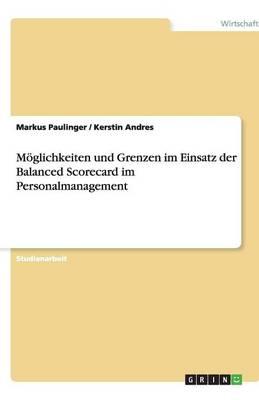 Moglichkeiten Und Grenzen Im Einsatz Der Balanced Scorecard Im Personalmanagement (Paperback)
