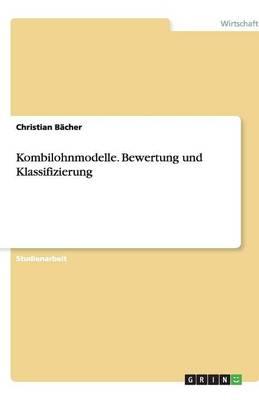 Kombilohnmodelle. Bewertung Und Klassifizierung (Paperback)