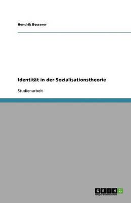 Identitat in Der Sozialisationstheorie (Paperback)