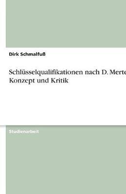 Schlusselqualifikationen Nach D. Mertens - Konzept Und Kritik (Paperback)