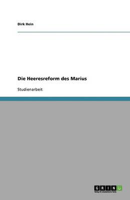 Die Heeresreform Des Marius (Paperback)