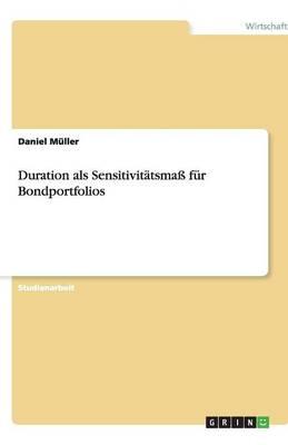 Duration ALS Sensitivitatsmass Fur Bondportfolios (Paperback)