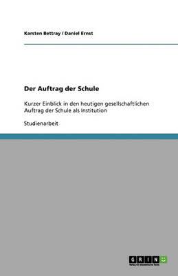 Der Auftrag Der Schule (Paperback)