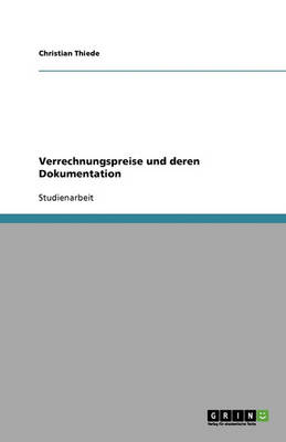 Verrechnungspreise Und Deren Dokumentation (Paperback)