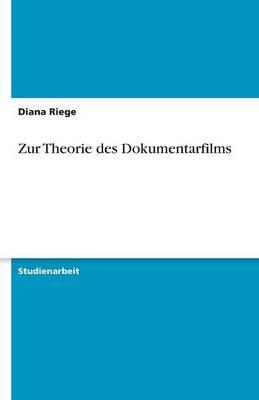 Zur Theorie Des Dokumentarfilms (Paperback)