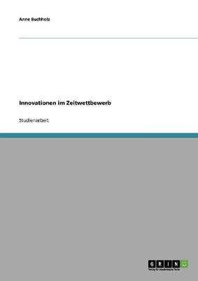 Innovationen Im Zeitwettbewerb (Paperback)