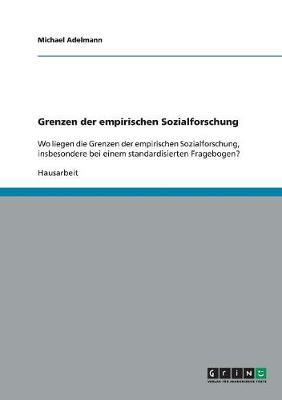 Grenzen Der Empirischen Sozialforschung (Paperback)