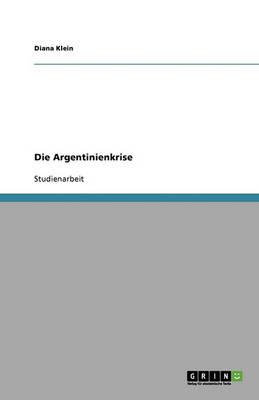 Die Argentinienkrise (Paperback)