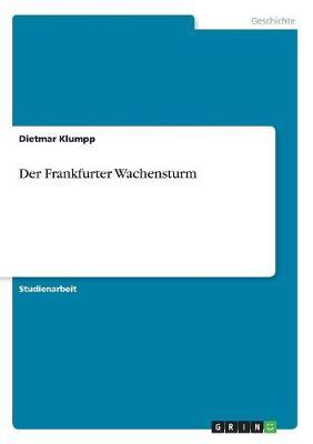 Der Frankfurter Wachensturm (Paperback)