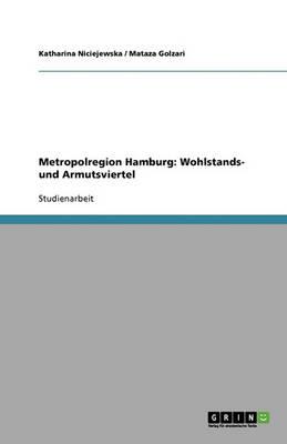 Metropolregion Hamburg: Wohlstands- Und Armutsviertel (Paperback)