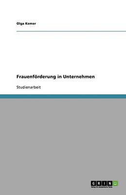 Frauenforderung in Unternehmen (Paperback)
