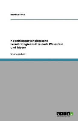 Kognitionspsychologische Lernstrategieansatze Nach Weinstein Und Mayer (Paperback)