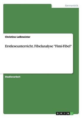 "Erstleseunterricht. Fibelanalyse ""Fimi-Fibel"" (Paperback)"