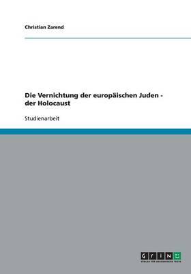 Die Vernichtung Der Europ ischen Juden - Der Holocaust (Paperback)