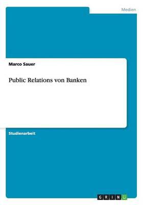 Public Relations Von Banken (Paperback)