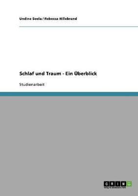 Schlaf Und Traum - Ein UEberblick (Paperback)