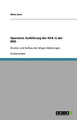 Operative Aufklarung Der Hva in Der Brd (Paperback)