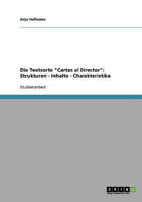 Die Textsorte Cartas Al Director: Strukturen - Inhalte - Charakteristika (Paperback)