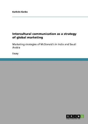 Intercultural Communication as a Strategy of Global Marketing (Paperback)