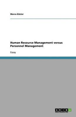 Human Resource Management Versus Personnel Management (Paperback)
