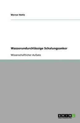 Wasserundurchlassige Schalungsanker (Paperback)
